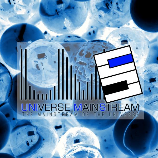 Universe Mainstream UMS#111 + Guest DJ: Mika Kuliev