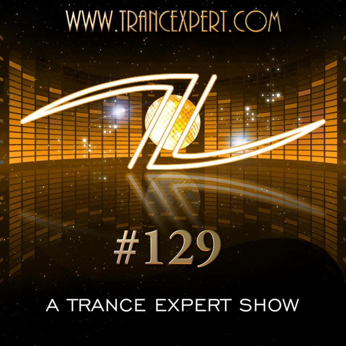 A Trance Expert Show #129