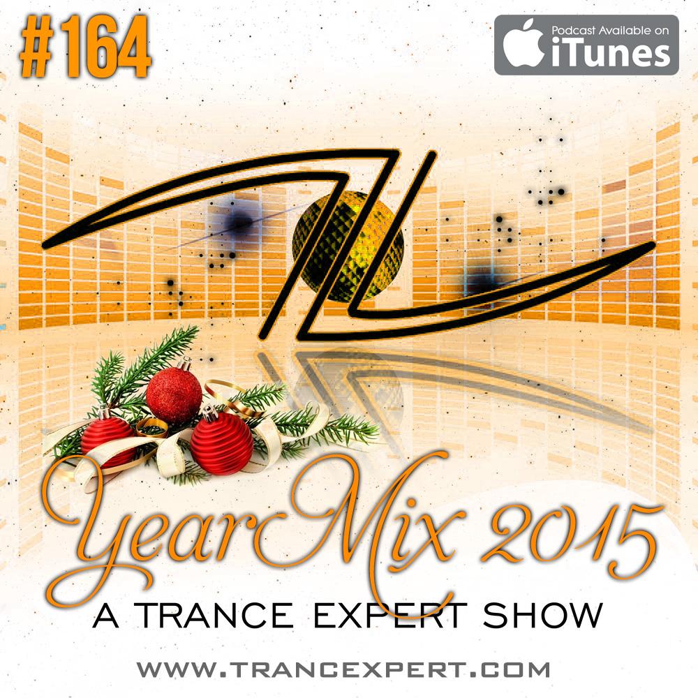 A Trance Expert Show #164 YearMix 2015