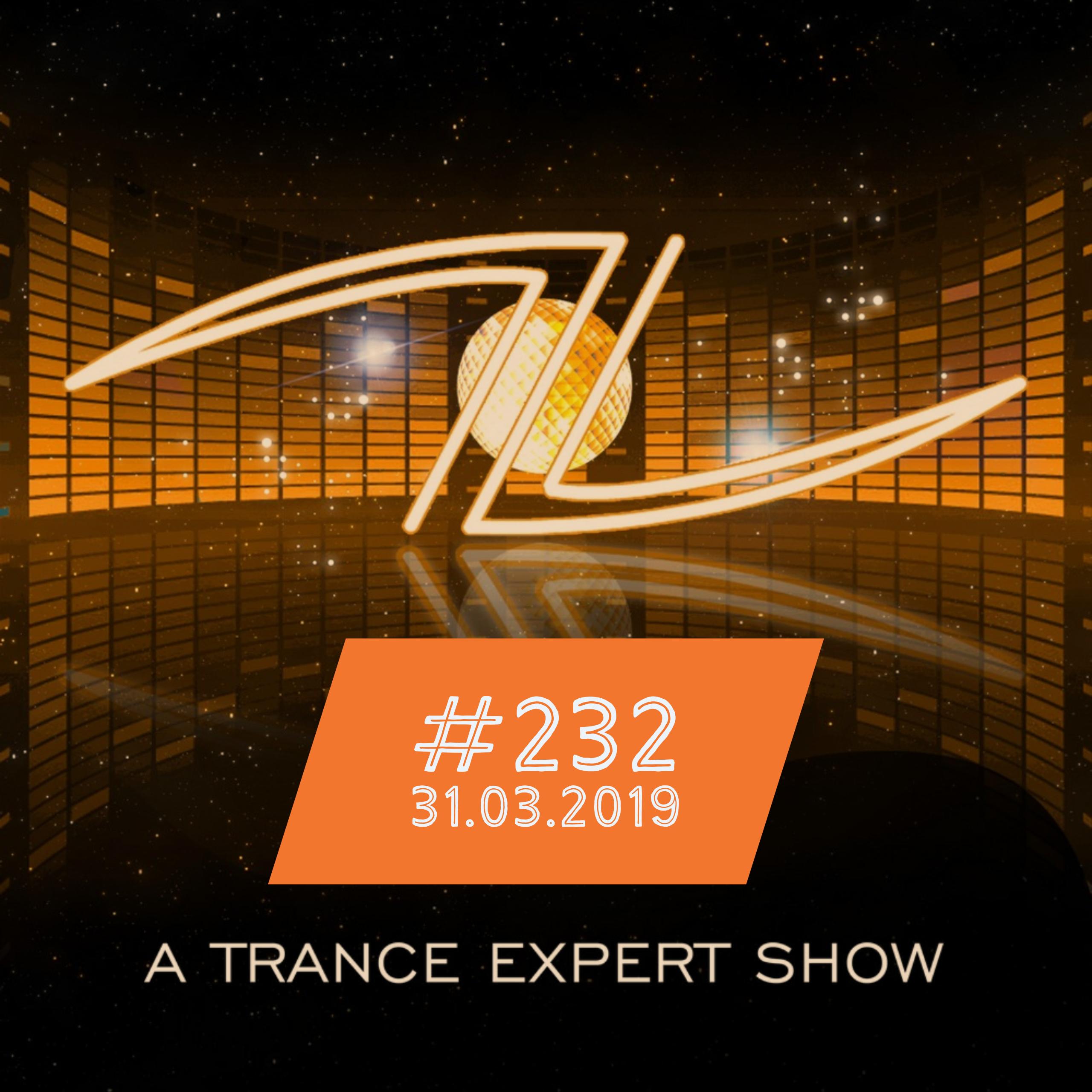 A Trance Expert Show #232