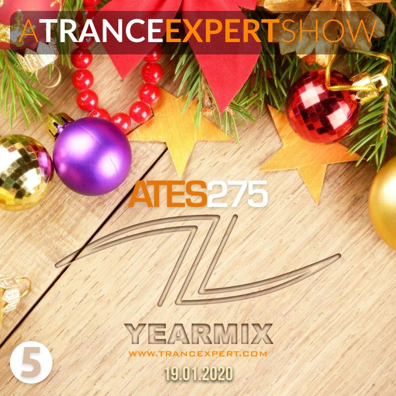 A Trance Expert Show #275 YearMix 5